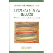 A Fazenda Publica Em Juizo / Leonardo Jose Carneiro Da Cunha / 10140