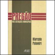 Pregao Nas Licitacoes / Marcelo Palaveri / 10204