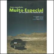 Uma Expedicao Muito Especial Por Nove Paises Da America Do Sul / Varios Autores / 10223