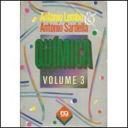 Quimica Vol 3 / Antonio Lembo; Antonio Sardella / 10257