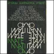 Matematica 2o Grau 2a serie / Gelson Iezzi, Osvaldo Dolce E Outros / 10261