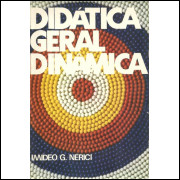 Didatica Geral Dinamica / Imideo G Nerici / 10262