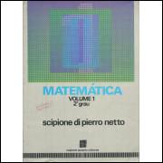 Matematica 2o grau Vol 1 / Scipione Di Pierro Netto E Nilze S De Almeida / 10266
