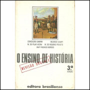 O Ensino De Historia revisao urgente / Conceicao Cabrini; Helenice Ciampi / 10269