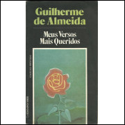 Meus Versos Mais Queridos / Guilherme De Almeida / 10272