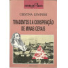 Tiradentes E A Conspiracao De Minas Gerais / Cristina Leminski / 10277