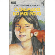 O Chamado Do Meu Povo / Odette De Barros Mott / 10278