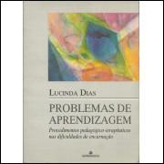 Problemas De Aprendizagem / Lucinda Dias / 10282