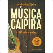 Musica Caipira As 270 maiores modas / Jose Hamilton Ribeiro / 10316