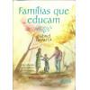 Familias Que Educam / Gabriel Chalita / 10353