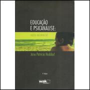Educacao E Psicanalise Vazio Existencial / Jane Patricia Haddad / 10355