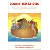 Jogos Tematicos volume 1 a arca de noe / Tiago Aquino Da Costa E Silva / 10357