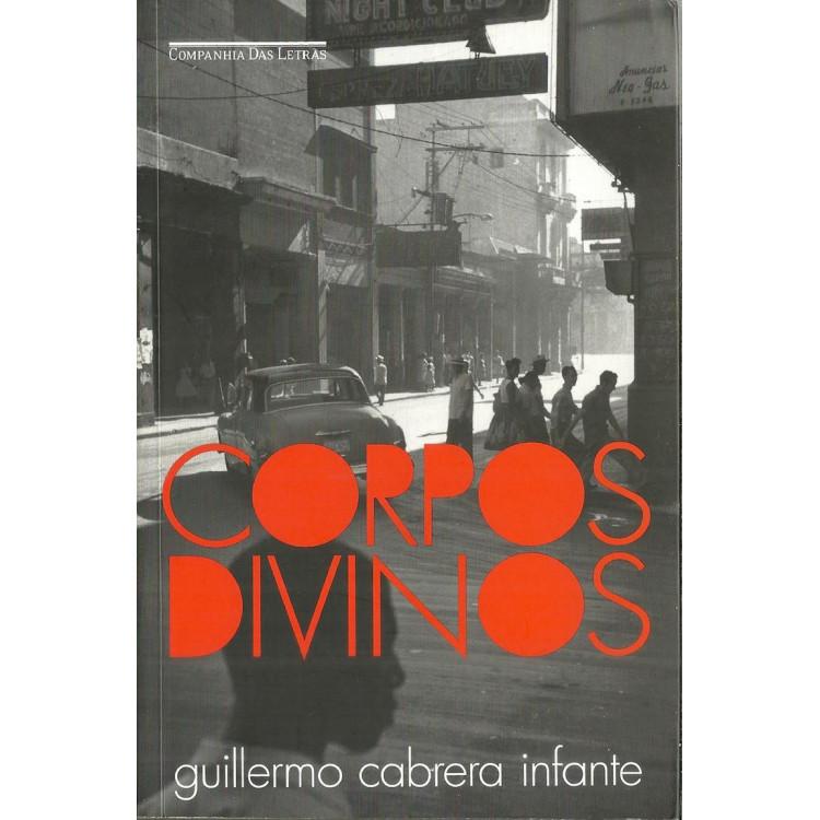 Corpos Divinos / Guillermo Cabrera Infante / 10397