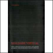 Maldade Virtual / Vivi Ramos / 10437