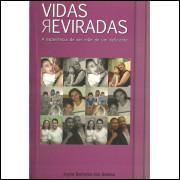 Vidas Reviradas / Joyce Barbosa Dos Santos / 10438