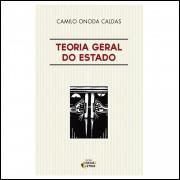 Teoria Geral Do Estado / Camilo Onoda Caldas / 10445