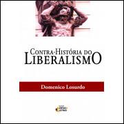 Contra Historia Do Liberalismo / Domenico Losurdo / 10446