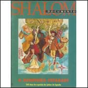 Shalom Documento Nro 2 A Aventura Sefaradi Suplemento Da Revista Shalom Nro 297 / 10447