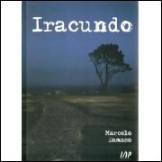 Iracundo / Marcelo Damaso / 10464