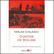 Contos De Kolima Vol 1 / Varlam Chalamov / 10469