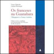Os Franceses Na Guanabara / Vasco Muniz; Lucien Provençal / 10476