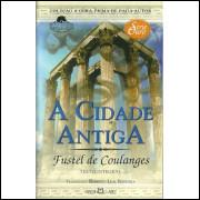 A Cidade Antiga / Fustel Coulanges / 10494