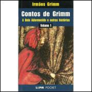 Contos De Grimm Vol 01 A Bela Adormecida E Outras Historias / Jacob Grimm; Wilhelm Grimm / 10495