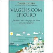 Viagens Com Epicuro / Daniel Klein / 10498