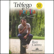 Trefego E Peralta / Ruy Castro / 10501