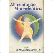 Alimentacao Macrobiotica / Marcio Bontempo / 10502