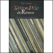 Tempestade De Ritmos / Ruy Castro / 10505