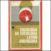 Sociologia Da Sociologia Latino Americana / Ocatavio Ianni / 10519