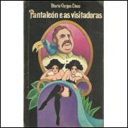 Pantaleon E As Visitadoras / Mario Vargas Llosa / 10559