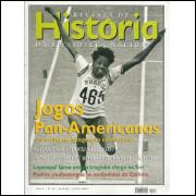 Revista De Historia Da Biblioteca Nacional Ano 2 Nro 22 Jogos Pan Americanos / 10552
