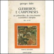 Guerreiros E Camponeses / Georges Duby / 10560