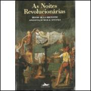 As Noites Revolucionarias / Restif De La Bretonne / 10564