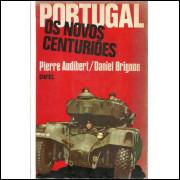 Portugal Os Novos Centurioes / Pierre Audibert; Daniel Brignon / 10565