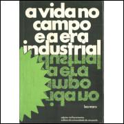 A Vida No Campo E A Era Industrial / Leo Marx / 10573