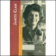 Janete Clair / Artur Xexeo / 10578