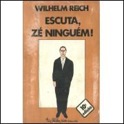 Escuta Ze Ninguem / Wilhelm Reich / 10580