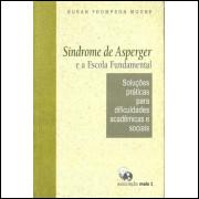 Sindrome De Asperger E A Escola Fundamental / Susan Thompson Moore / 10583