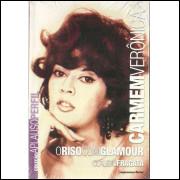 Carmem Veronica O Riso Com Glamour / Claudio Fragata / 10593