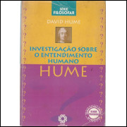Investigacao Sobre O Entendimento Humano / David Hume / 10597