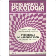 Psicologia Da Aprendizagem Aplicacoes Na Escola / 10615