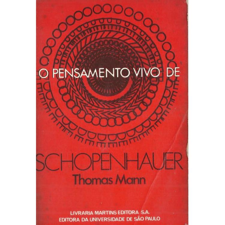 O Pensamento Vivo De Schopenhauer / Thomas Mann / 10617