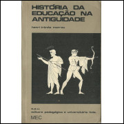 Historia Da Educacao Na Antiguidade / Henri Irenee Marrou / 10619