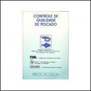 Controle De Qualidade Do Pescado / Seminario Controle De Qualidade Na Ind Do Pescado / 10623