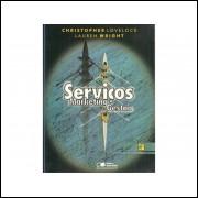Servicos Marketing E Gestao / Christopher Lovelock; Lauren Wright / 10684