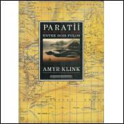 Paratii Entre Dois Polos / Amyr Klink / 10739