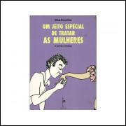 Um Jeito Especial De Tratar As Mulheres / Gillus Boccattus / 10749
